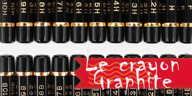 Le crayon graphite expliqué