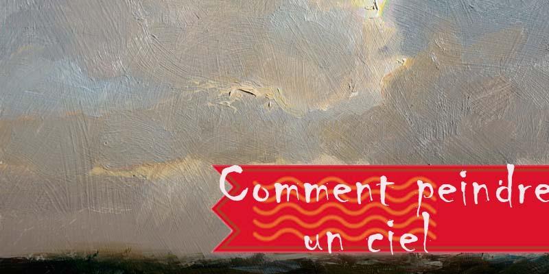 5 facteurs clés pour peindre le ciel et les nuages
