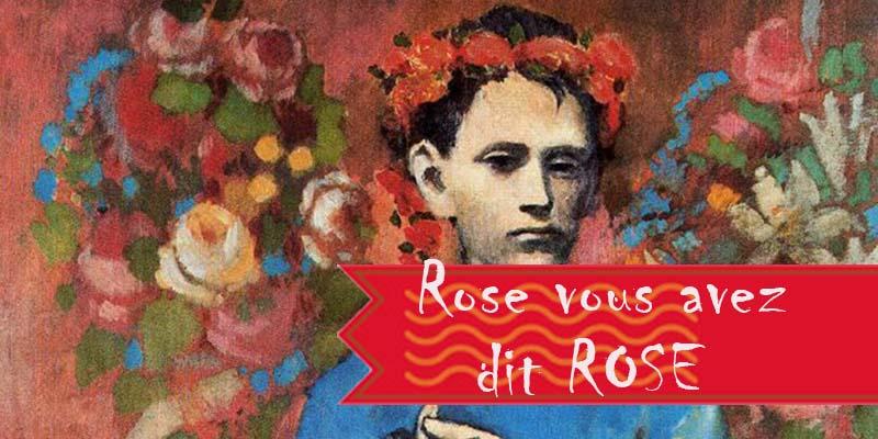 Rose,  vous avez dit Rose